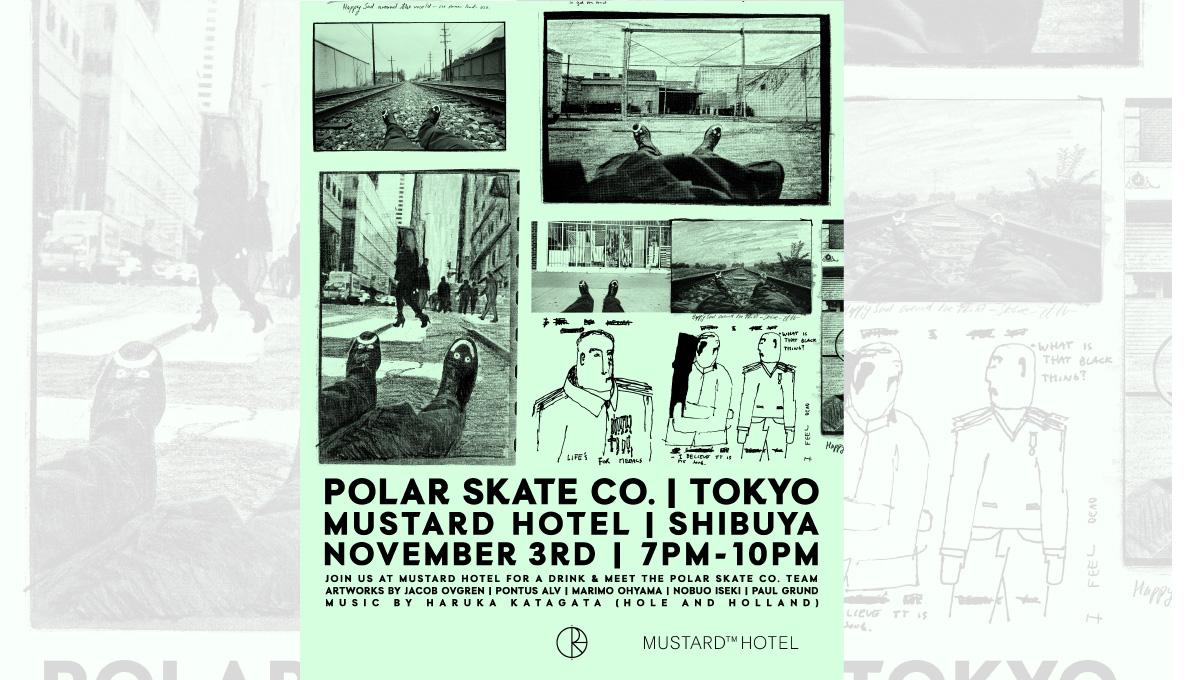 Polar Skate CO. / Polar Meeting Tokyo